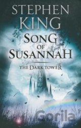 The Dark Tower: Song of Susannah Bk. VI (Stephen King)