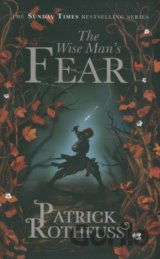 The Wise Man's Fear: The Kingkiller Chronicle... (Patrick Rothfuss)