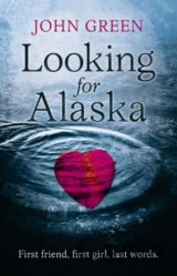 LOOKING FOR ALASKA (John Green) (Paperback)