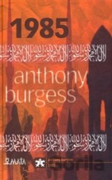 1985 (Anthony Burgess) [CZ]