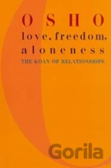 Love, Freedom and Aloneness (Osho) (Paperback)