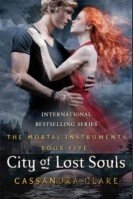 Mortal Instruments 5: City of Lost Souls (Cassandra Clare)