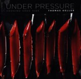Under Pressure: Cooking Sous Vide (Thomas Keller) (Hardcover)