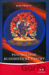 Psychologie buddhistické tantry (Rob Preece)