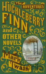 Adventures of Huckleberry Finn and Other Nove... (Mark Twain)