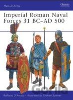 Imperial Roman Naval Forces 31 BC - AD 500