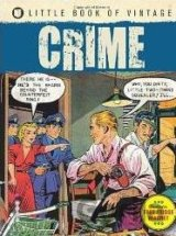 Little Book of Vintage Crime (Tim Pilcher) (Paperback)