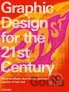 Graphic Design in the 21st Century (Charlotte Fiell) (Hardback)