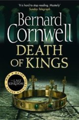 The Warrior Chronicles (6) - Death of Kings  (Bernard Cornwell)