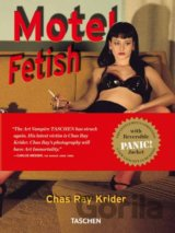 Motel Fetish: 25 Years (Chas Ray Krider , Eric Kroll ) (Hardcover)