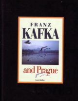 Franz Kafka and Prague (Karol Kállay)