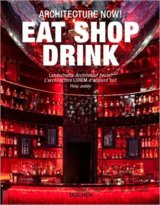 Architecture Now! Eat Shop Drink (Philip Jodidio) (Paperback)