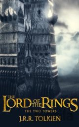 The Two Towers: The Lord of the Rings, Part 2... (J. R. R. Tolkien)