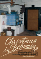 Christmas in Bohemia - Traditional Czech Christmas cuisine and customs (Kamila S