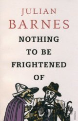 Nothing to be Frightened of (Barnes, J.) [paperback]