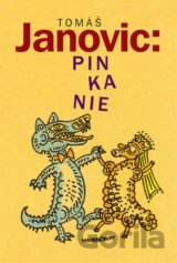 Pinkanie (Tomáš Janovic) [SK]