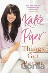 Things Get Better (Katie Piper) (Paperback)