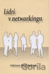 Lídri v networkingu