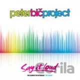 PETER BIC PROJEKT: SAY IT LOUD