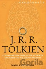 A Brief Guide to J. R. R. Tolkien (Nigel Cawthorne)