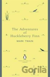 The Adventures of Huckleberry Finn (Penguin E... (Mark Twain)