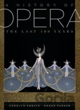 A History of Opera: The Last Four Hundred Yea... (Roger Parker , Carolyn Abbate)