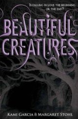 Beautiful Creatures (Kami Garcia , Margaret Stohl) (Paperback)