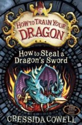 How to Steal a Dragon's Sword (Hiccup)  (Cressida Cowell)