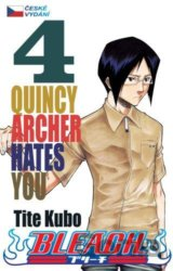 Bleach 4: Quincy Archer Hates You (Tite Kubo)
