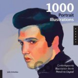 1000 Portrait Illustrations: Contemporary Ill... (Julia Schonlau )