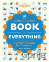 The Book of Everything (Lonely Planet How to... (Nigel Holmes)