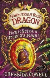 How to Seize a Dragon's Jewel (Hiccup) (Cressida Cowell)