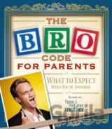 The Bro Code for Parents (Barney Stinson) (Paperback)