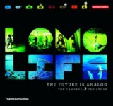 Lomo Life: The Future is Analogue: The Camera... (Lomography , Neil Gaiman)