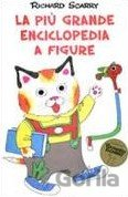 La pi? grande enciclopedia a figure (Richard Scarry)