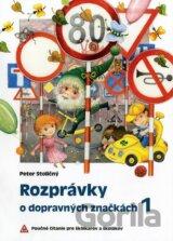 Rozprávky o dopravných značkách 1 (Stoličný Peter)