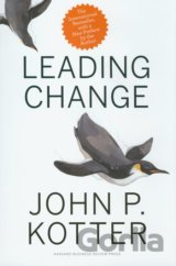 Leading Change, With a New Preface by the Aut... (John P. Kotter)