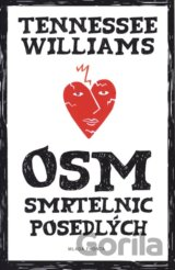 Osm smrtelnic posedlých (Tennessee Williams)