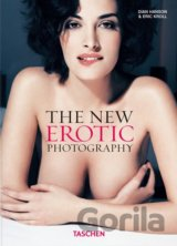 The New Erotic Photography: v. 1 (Dian Hanson , Eric Kroll) (Hardcover)