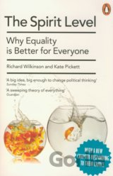 The Spirit Level: Why Equality is Better for... (Richard Wilkinson , Kate Picket