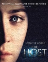 The Host: The Official Illustrated Movie Comp... (Mark Cotta Vaz)