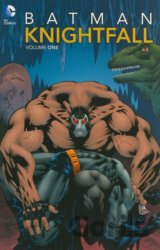 Batman: Knightfall Vol. 1 (Various, Doug Moench)