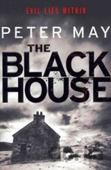 The Blackhouse: Book One of the Lewis Trilogy... (Peter May)