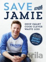 Save with Jamie: Shop Smart, Cook Clever, Was... (Jamie Oliver)
