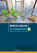 Medical English in Stomatology II. (Irena Baumruková)