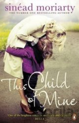 This Child of Mine (Sinead Moriarty) (Paperback)