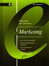 Marketing, 6.vydanie (Philip Kotler; Gary Armstrong) [CZ]