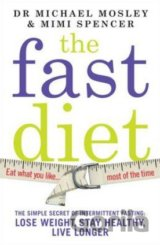 The Fast Diet: The Secret of Intermittent Fas... (Dr Michael Mosley , Mimi Spenc