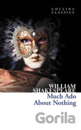 Much Ado About Nothing (Collins Classics) (Pa... (William Shakespeare)