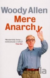 Mere Anarchy (Woody Allen) (Paperback)
